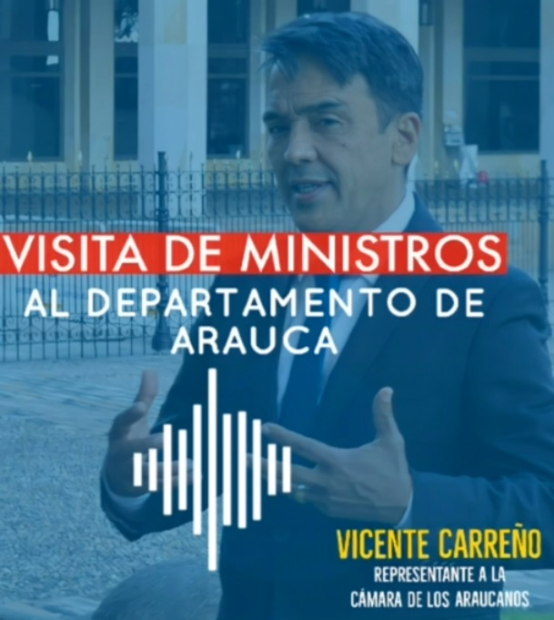 gobierno nacional le confirmó al representante Carreño, agenda de trabajo con ministros el 11 de agosto en Arauca - Noticias de Colombia